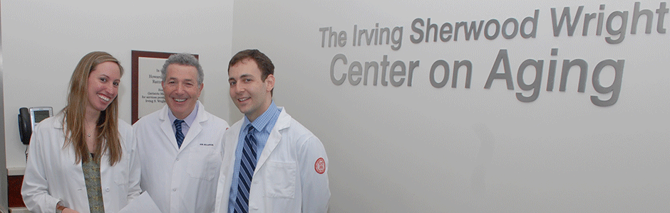 Our team at the Irving Sherwood Wright Center on Aging.