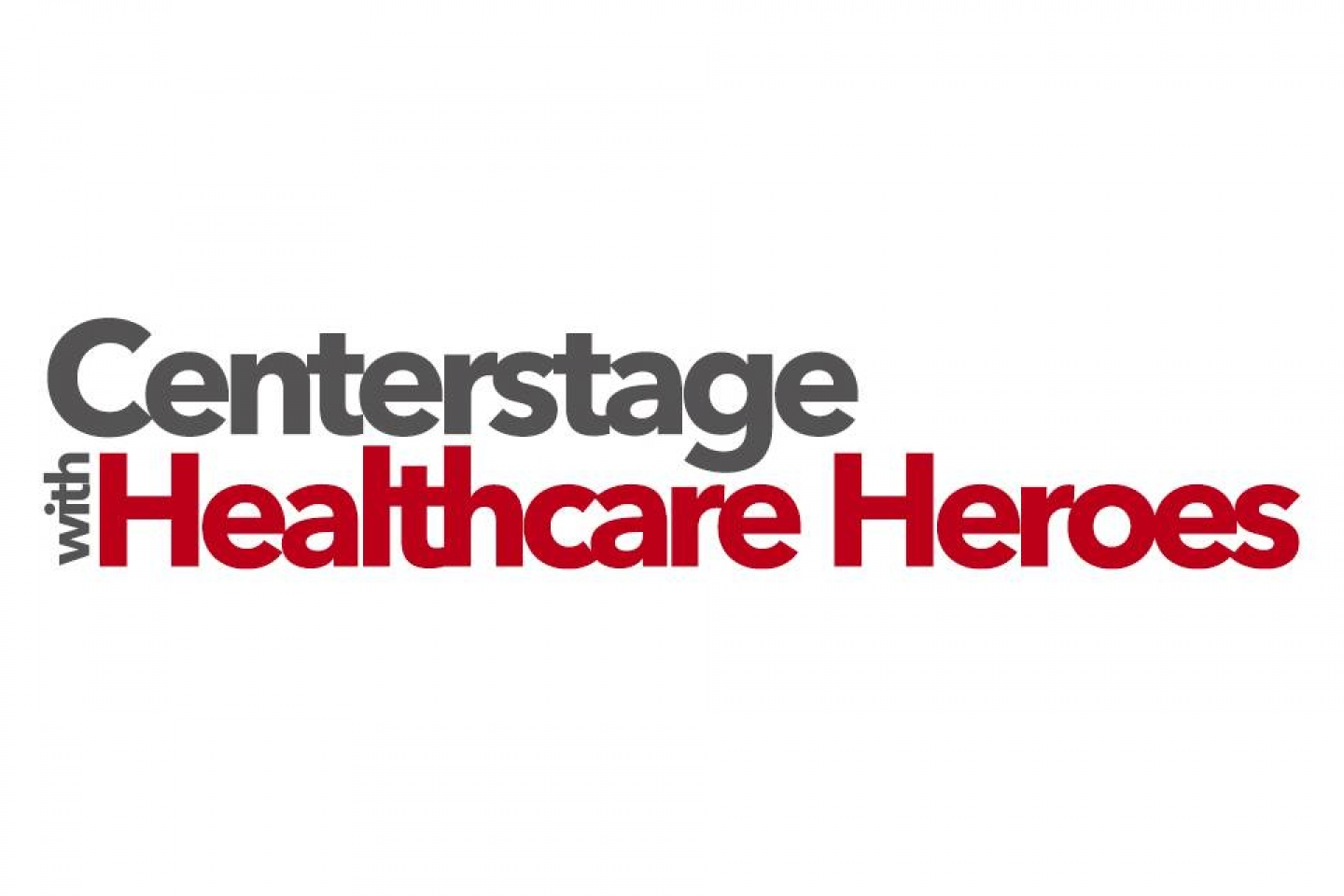 centerstage for healthcare heroes logo