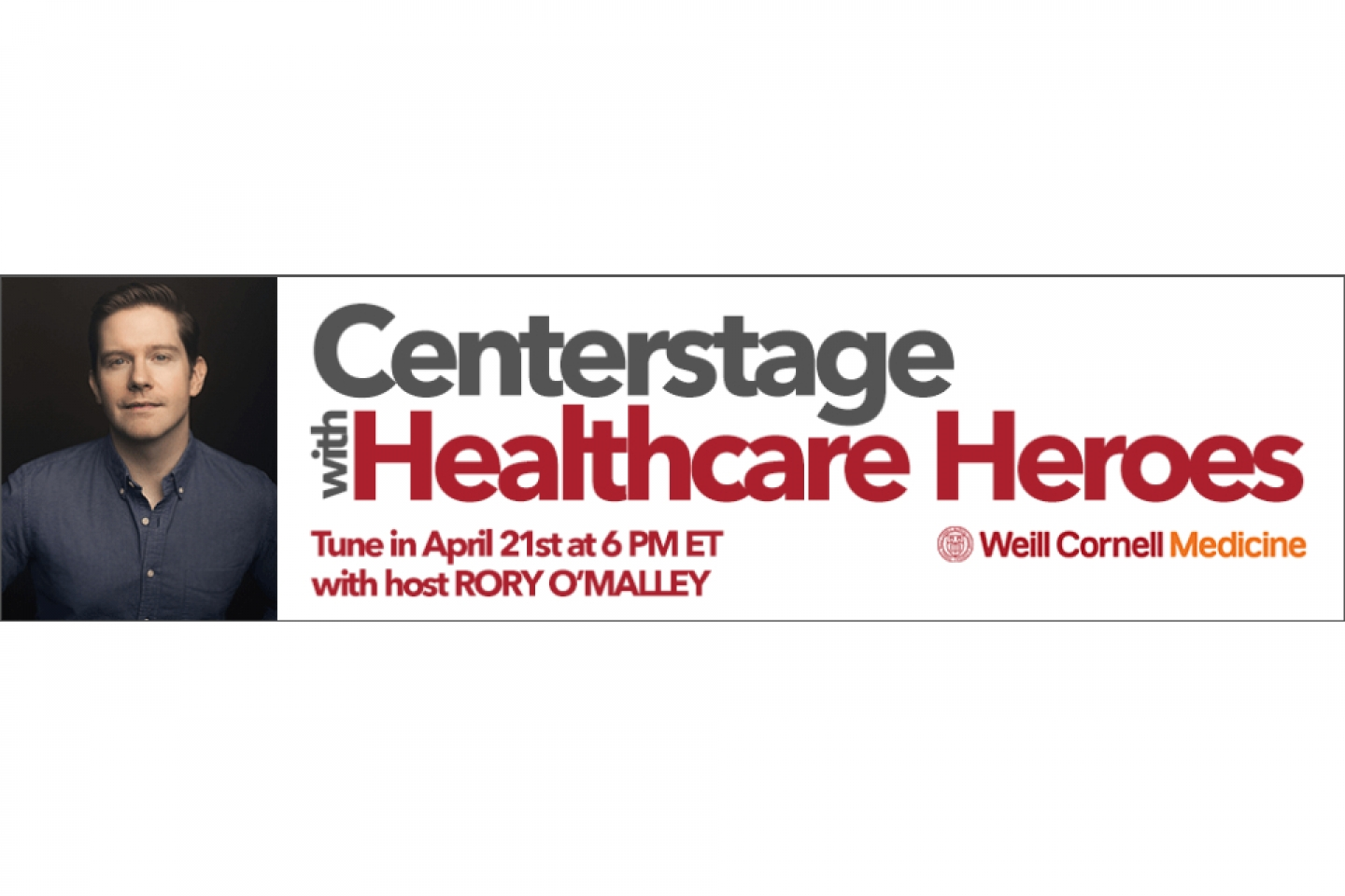 Centerstage with Healthcare Heroes with Rory O'Malley