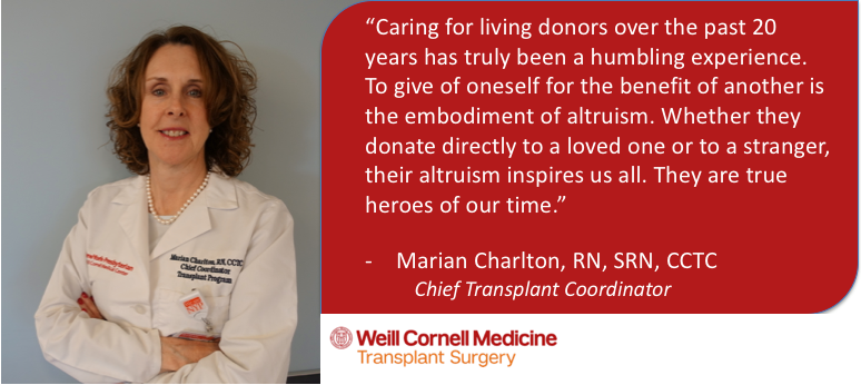 Quote from Marian Charlton, the chief transplant coordinator at Weill Cornell Medicine