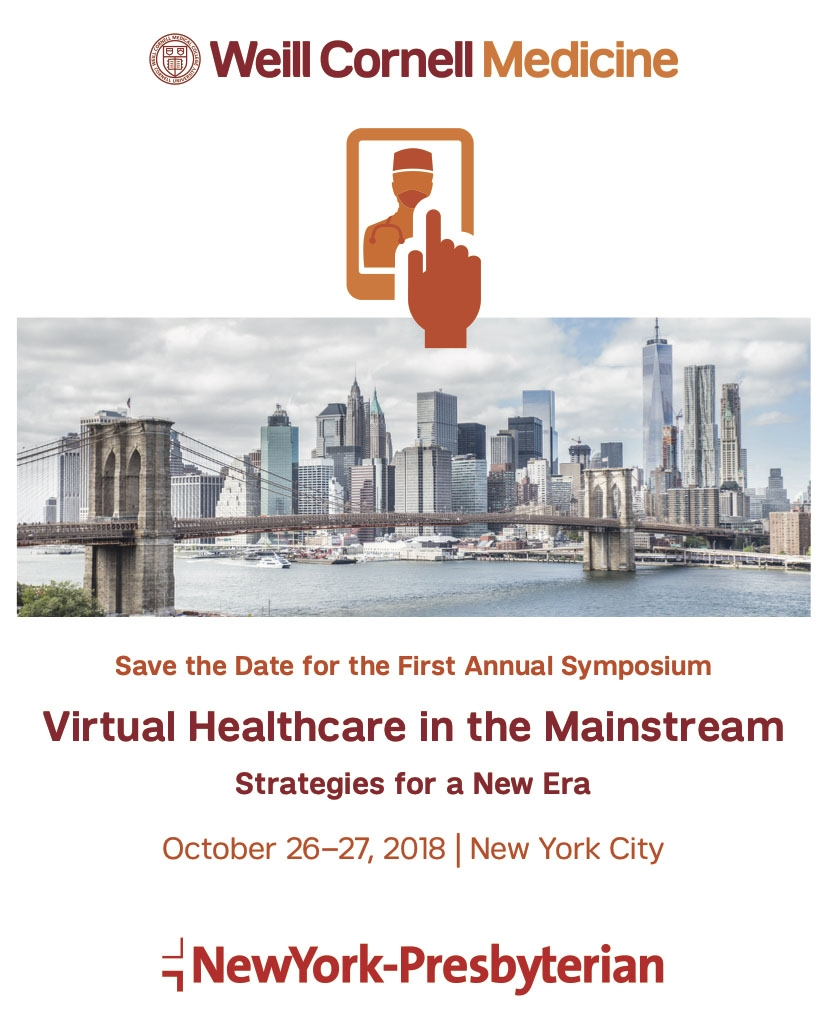 Save the Date for the First Annual Symposim, Virtual Healthcare in the Mainstream: Strategies for a New Era
